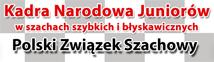 Kadra Narodowa Juniorów w szachach Błyskawicznych i Szybkich